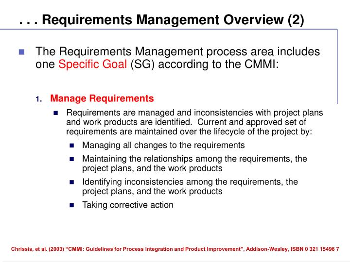 . . . Requirements Management Overview (2)