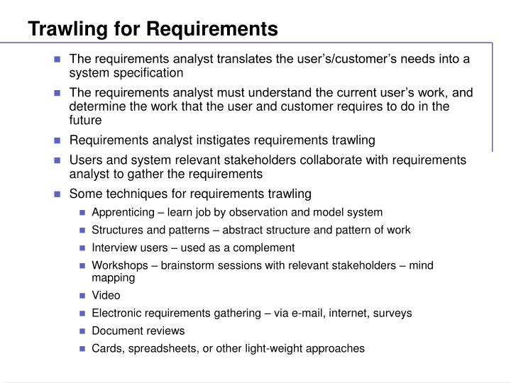 Trawling for Requirements