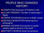 people who changed history