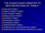 the church must minister to new definitions of family