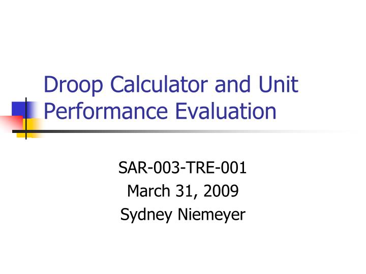 droop calculator and unit performance evaluation n.