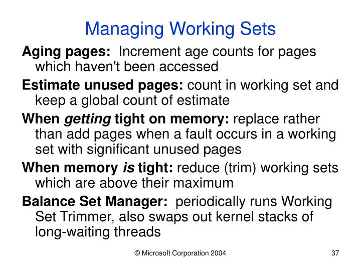 Managing Working Sets