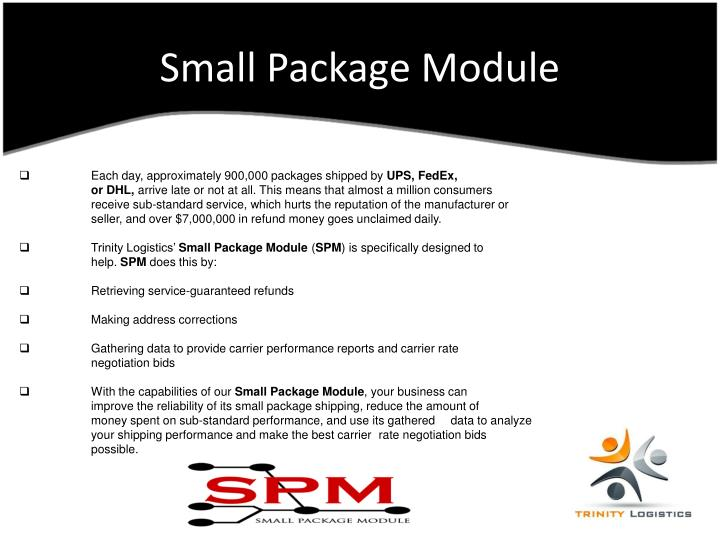 Small Package Module