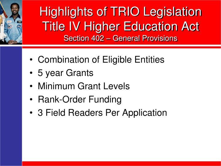Highlights of TRIO Legislation