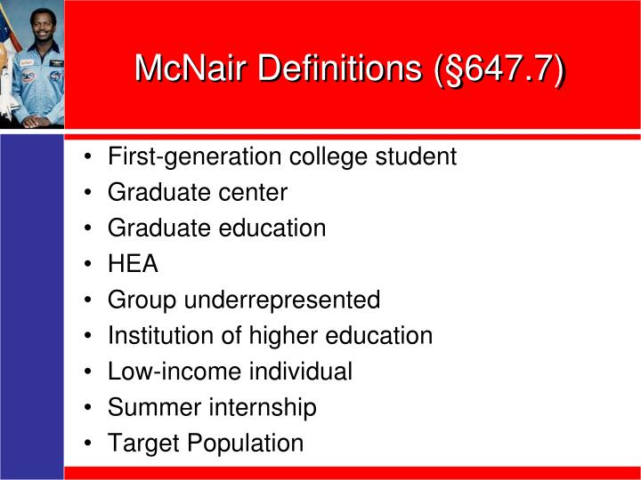 McNair Definitions (§647.7)