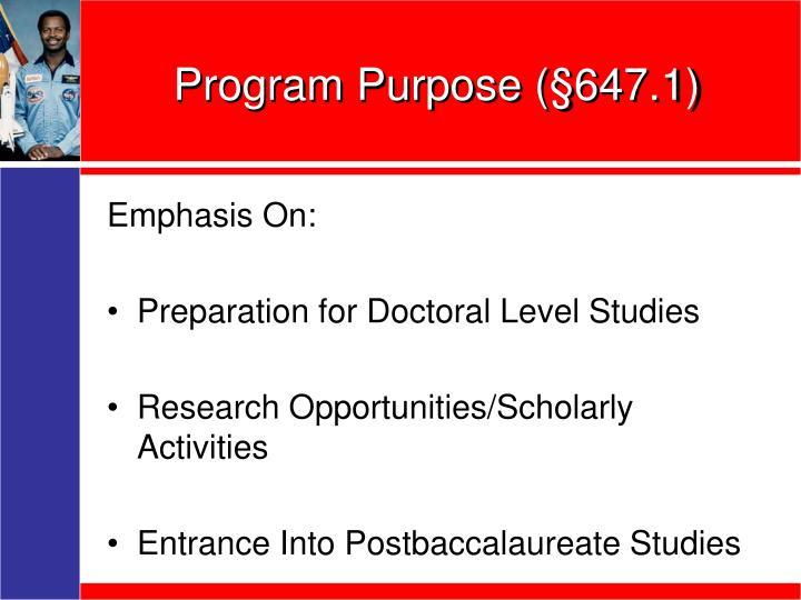 Program Purpose (§647.1)