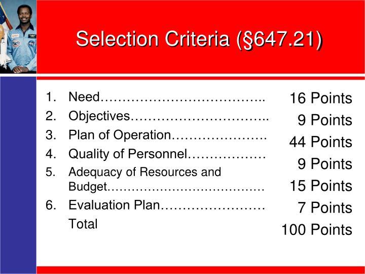 Selection Criteria (§647.21)