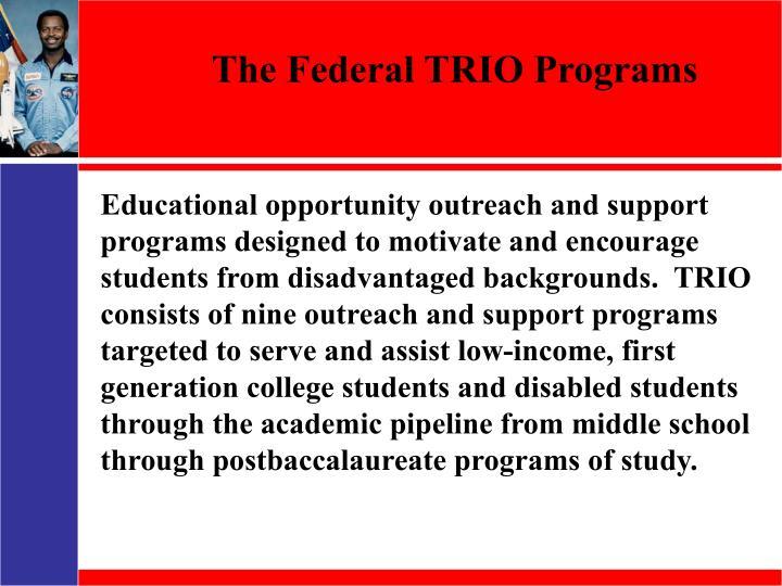 The Federal TRIO Programs