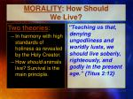 morality how should we live