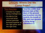 origin where did we come from