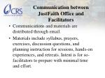 communication between justfaith office and facilitators