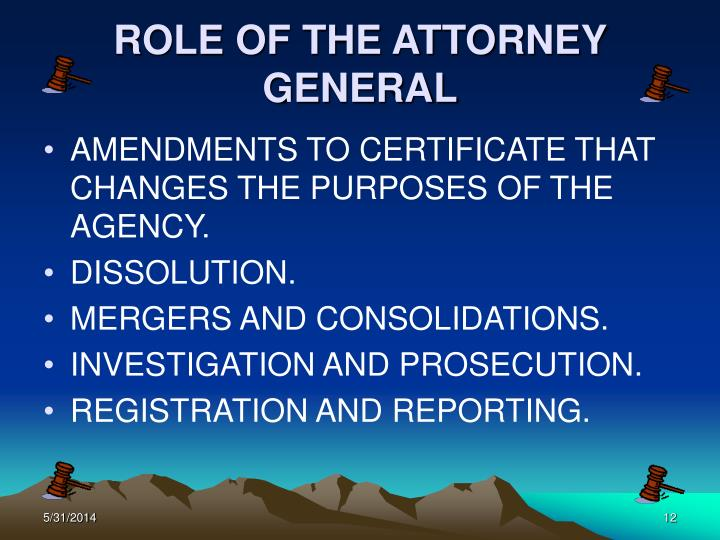 ROLE OF THE ATTORNEY GENERAL