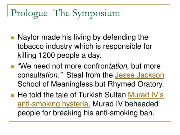 Prologue- The Symposium