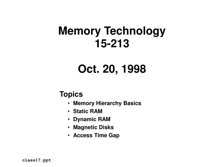 Memory technology 15 213 oct 20 1998