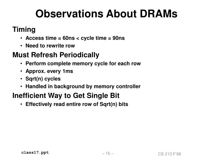 Observations About DRAMs