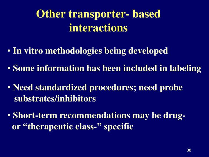 Other transporter- based interactions