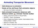 animating transporter movement