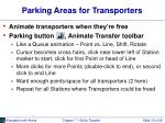 parking areas for transporters