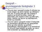geografi grunnleggende ferdigheter 3