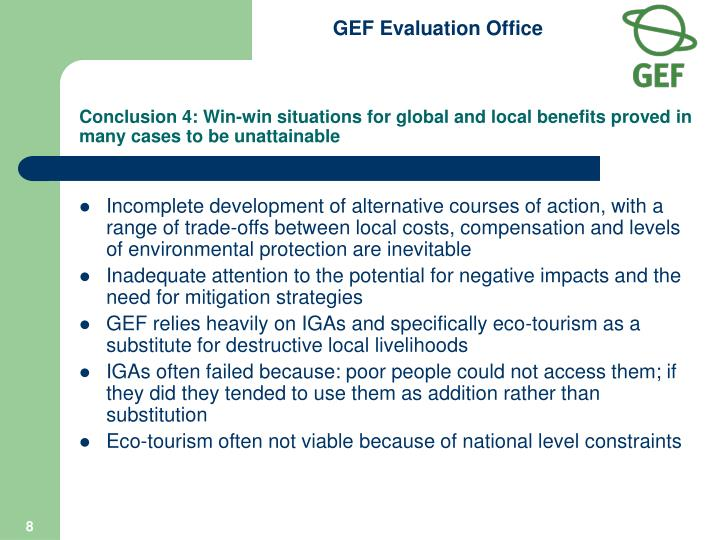 Conclusion 4: Win-win situations for global and local benefits proved in many cases to be unattainable