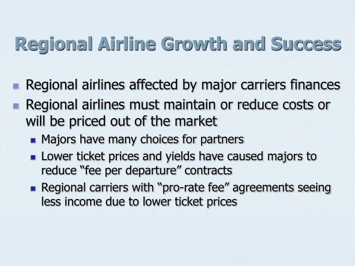 Regional Airline Growth and Success