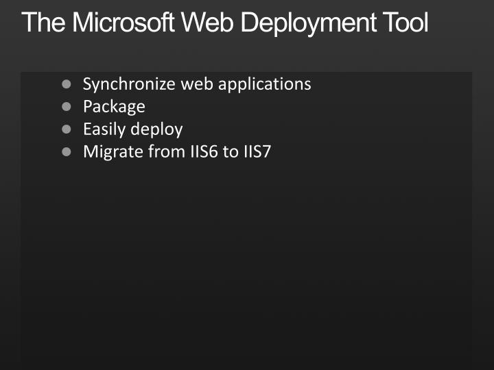 The Microsoft Web Deployment Tool