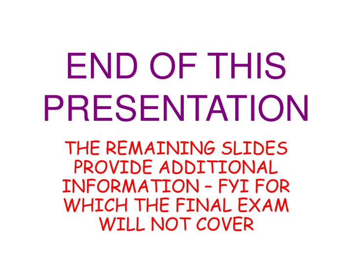 END OF THIS PRESENTATION