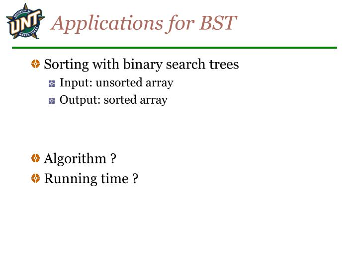 Applications for BST