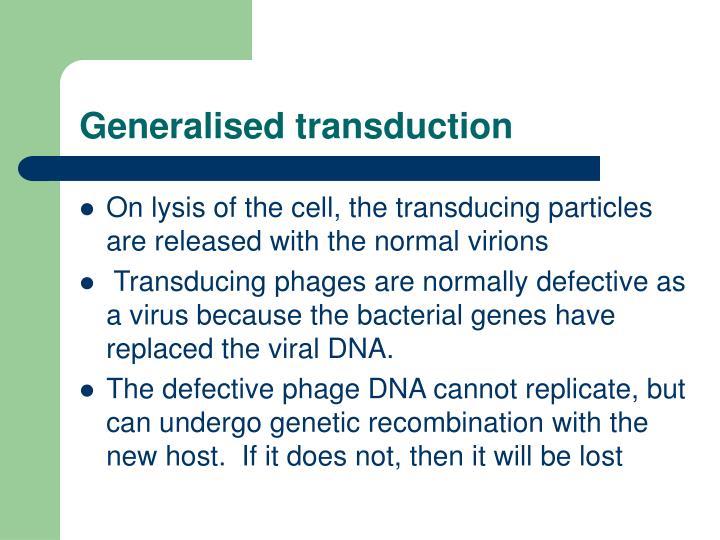 Generalised transduction
