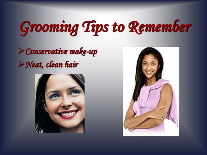 Grooming Tips to Remember