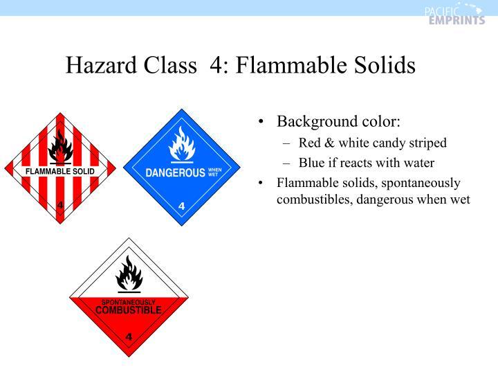 Hazard Class  4: Flammable Solids