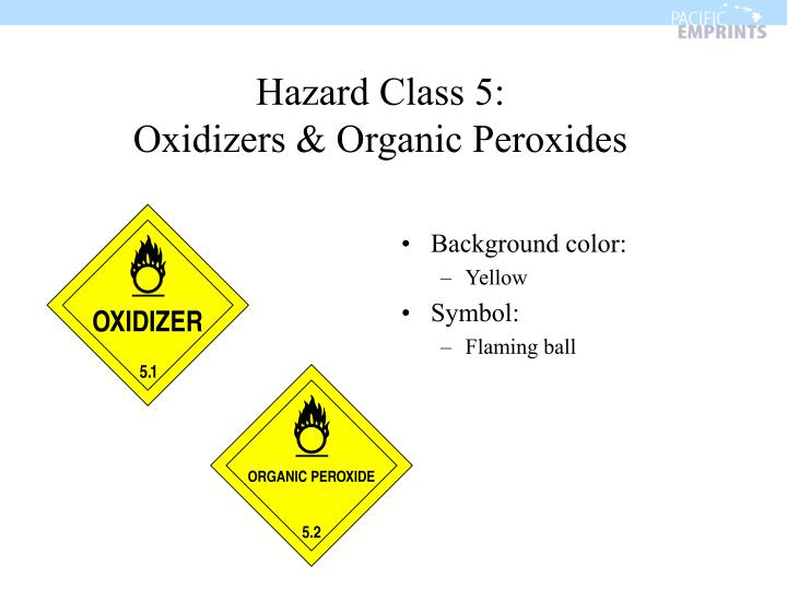 Hazard Class 5: