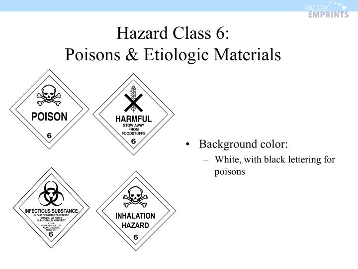 Hazard Class 6: