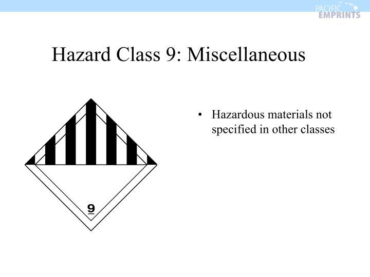 Hazard Class 9: Miscellaneous