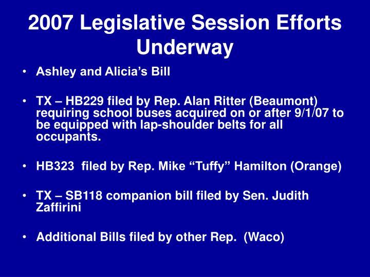 2007 Legislative Session Efforts Underway
