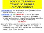 how cults begin taking scripture out of context