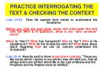 practice interrogating the text checking the context