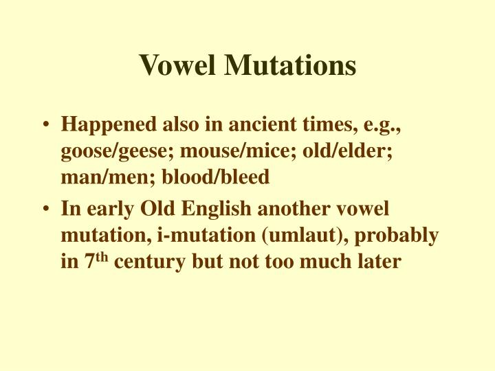 Vowel Mutations