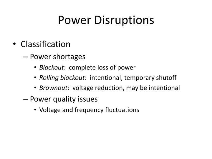 Power Disruptions