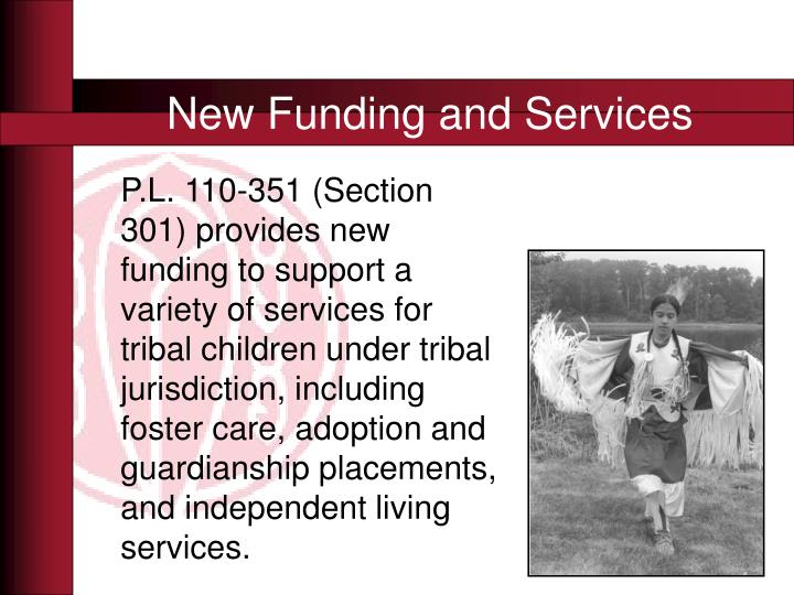 New funding and services