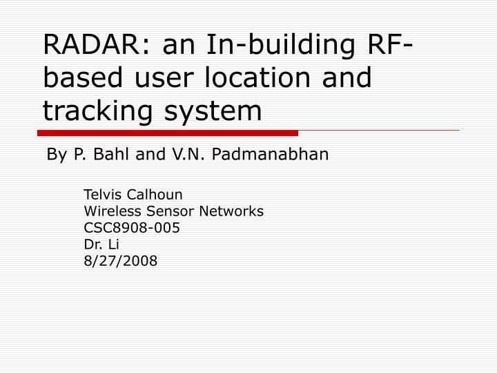 PPT - RADAR: an In-building RF-based user location and