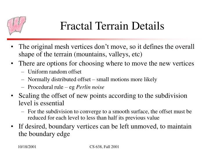 Fractal Terrain Details