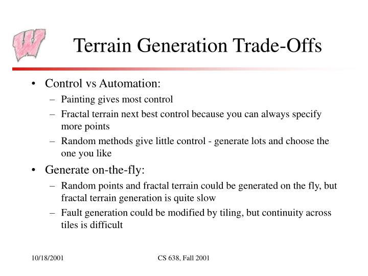 Terrain Generation Trade-Offs