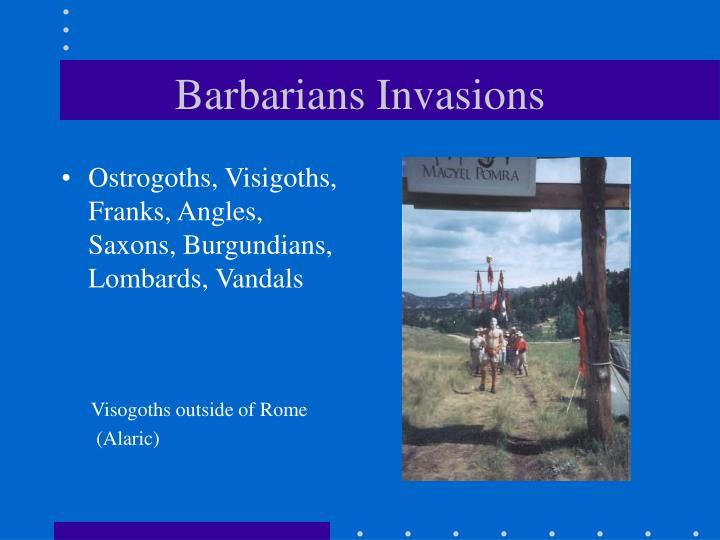 Barbarians Invasions