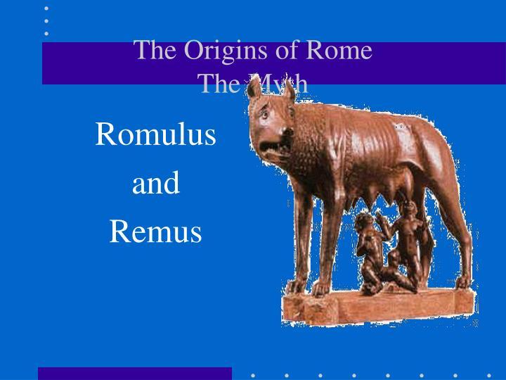 The origins of rome the myth
