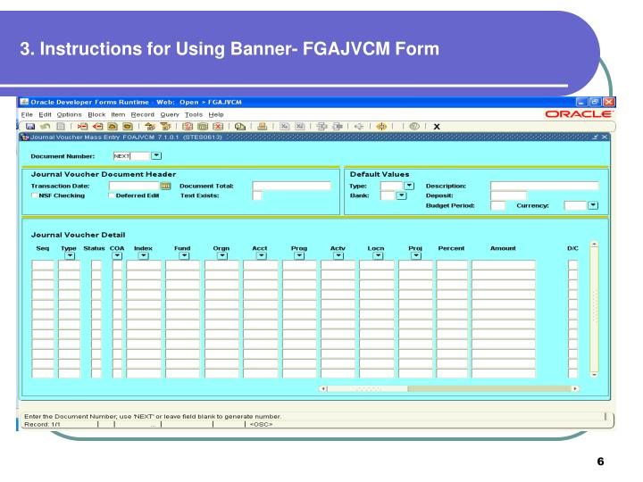 3. Instructions for Using Banner- FGAJVCM Form