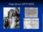 inigo jones 1573 1652