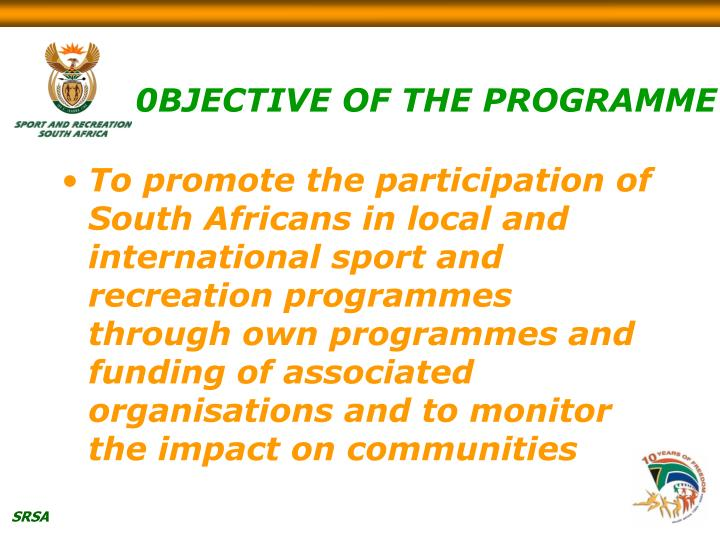 0bjective of the programme