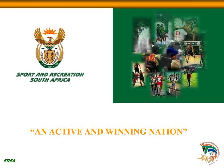 """""""AN ACTIVE AND WINNING NATION"""""""