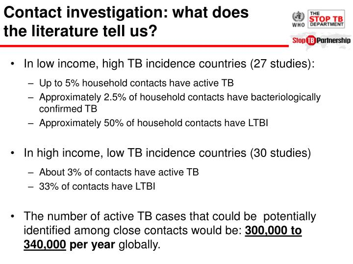 Contact investigation: what does the literature tell us?